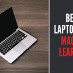 Best Laptops for Machine Learning – Review 2020