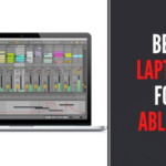 8 Best Laptops For Ableton In 2021 - Reviews & Buying Guide
